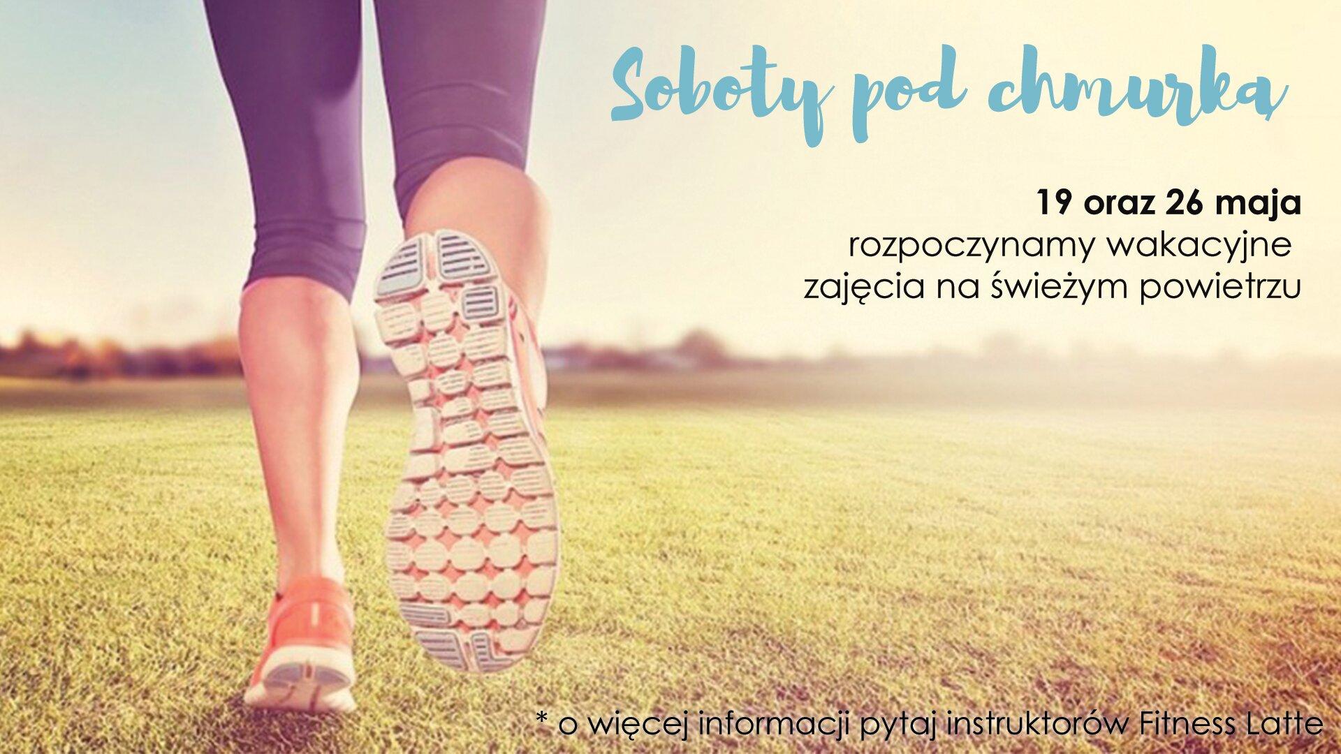 soboty pod chmurką fitness ćwiczenia na świeżym powietrzu zdrowie lato słońce trening
